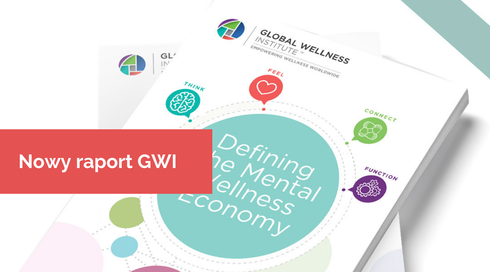 Mental Wellness. Nowy raport GWI